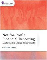 Cover for Not-for-Profit Financial Reporting  by Bruce W. Chase