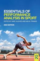 Cover for Essentials of Performance Analysis in Sport  by Mike Hughes