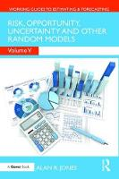 Cover for Risk, Opportunity, Uncertainty and Other Random Models by Alan R. Jones