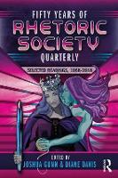 Cover for Fifty Years of Rhetoric Society Quarterly  by Joshua Gunn