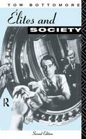 Cover for Elites and Society by Tom Bottomore