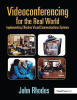 Cover for Videoconferencing for the Real World  by John Rhodes