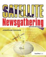 Cover for Satellite Newsgathering by Jonathan Higgins