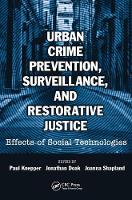 Cover for Urban Crime Prevention, Surveillance, and Restorative Justice  by Paul Knepper
