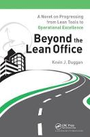 Cover for Beyond the Lean Office  by Kevin J. Duggan