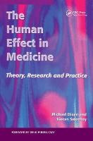 Cover for The Human Effect in Medicine  by Michael Dixon