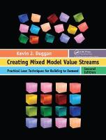 Cover for Creating Mixed Model Value Streams  by Kevin J. Duggan