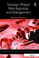 Cover for Strategic Project Risk Appraisal and Management by Elaine Harris