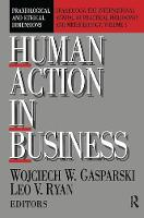 Cover for Human Action in Business  by Wojciech W. Gasparski