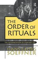 Cover for Order of Rituals  by Hans-Georg Soeffner
