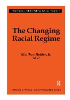 Cover for The Changing Racial Regime by Matthew Holden