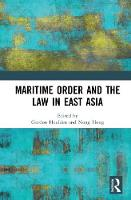 Cover for Maritime Order and the Law in East Asia by Nong Hong