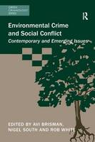 Cover for Environmental Crime and Social Conflict  by Avi Brisman