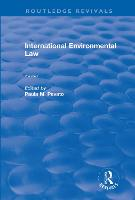 Cover for International Environmental Law, Volumes I and II by Paula M. Pevato
