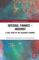 Cover for Integral Finance - Akhuwat  by Muhammad Amjad Saqib, Aneeqa Malik
