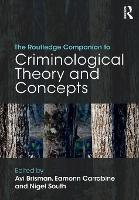 Cover for The Routledge Companion to Criminological Theory and Concepts by Avi Brisman