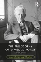 Cover for The Philosophy of Symbolic Forms, Volume 3  by Ernst Cassirer