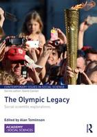 Cover for The Olympic Legacy Social Scientific Explorations by Alan Tomlinson