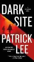 Cover for Dark Site  by Patrick Lee