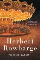 Cover for Herbert Rowbarge by Natalie Babbitt