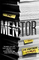 Cover for The Mentor  by Lee Matthew Goldberg
