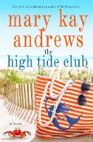 Cover for The High Tide Club by Mary Kay Andrews