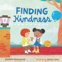 Cover for Finding Kindness by Deborah Underwood