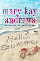 Cover for Hello, Summer by Mary Kay Andrews