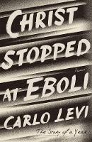 Cover for Christ Stopped at Eboli The Story of a Year by Carlo Levi