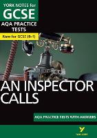 Cover for An Inspector Calls AQA Practice Tests: York Notes for GCSE (9-1) by Jo Heathcote
