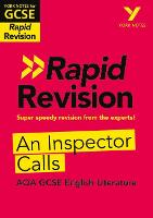 Cover for York Notes for AQA GCSE (9-1) Rapid Revision: An Inspector Calls Book - Refresh, Revise and Catch up! by Mary Green