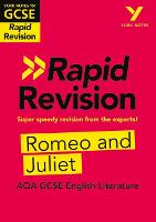 Cover for York Notes for AQA GCSE (9-1) Rapid Revision: Romeo and Juliet by Jo Heathcote