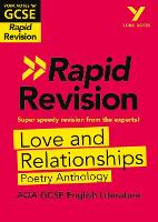 Cover for York Notes for AQA GCSE (9-1) Rapid Revision: Love and Relationships AQA Poetry Anthology by Lucy Toop