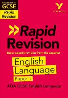 Cover for York Notes for AQA GCSE (9-1) Rapid Revision: AQA English Language Paper 1 by Steve Eddy