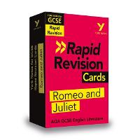 Cover for York Notes for AQA GCSE (9-1) Rapid Revision Cards: Romeo and Juliet by Alison Powell