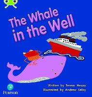 Cover for Bug Club Phonics Fiction Year 1 Phase 5 Set 21 The Whale in the Well by Teresa Heapy