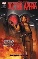 Cover for Star Wars: Doctor Aphra Vol. 3 - Remastered by Simon Spurrier