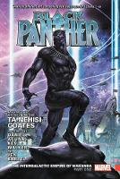 Cover for Black Panther Vol. 3: The Intergalactic Empire Of Wakanda Part One by Ta-Nehisi Coates