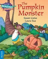 Cover for The Pumpkin Monster Blue Band by Susan Gates