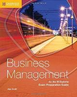Cover for Business Management for the IB Diploma Exam Preparation Guide by Alex Smith