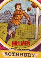 Cover for Hillmen: A History of Football in Coquetdale by Jon Tait