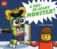 Cover for A Not So Scary Monster! (A Classic LEGO Picture Book) by Jonathan Fenske