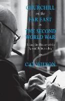 Cover for Churchill on the Far East in the Second World War  by C. Wilson