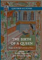 Cover for The Birth of a Queen  by Sarah Duncan