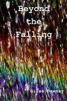 Cover for Beyond the Falling by Giles Dawnay