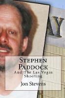 Cover for Stephen Paddock by Jon Stevens
