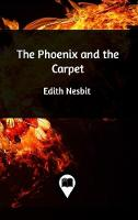 Cover for The Phoenix and the Carpet by Edith Nesbit