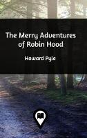 Cover for The Merry Adventures of Robin Hood by Howard Pyle