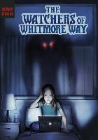 Cover for The Watchers of Whitmore Way by Megan Atwood