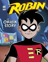 Cover for Robin An Origin Story by Michael (Author) Dahl, Dario Brizuela